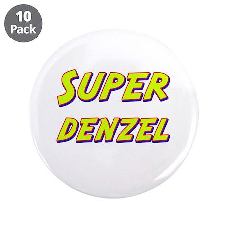 """Super denzel 3.5"""" Button (10 pack)"""
