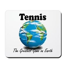 Tennis - Greatest Game on Earth Mousepad