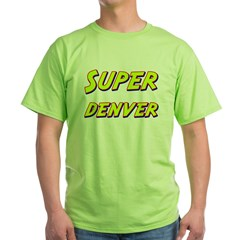 Super denver T-Shirt