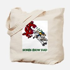Horse Show Dad Tote Bag