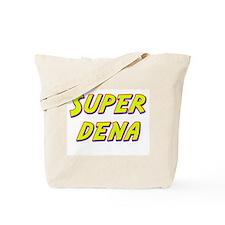 Super dena Tote Bag