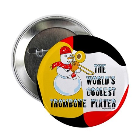 "Coolest Trombone 2.25"" Button"
