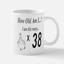 how old am I 38 Mugs