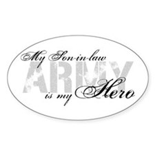 Son-in-law is my Hero ARMY Oval Decal