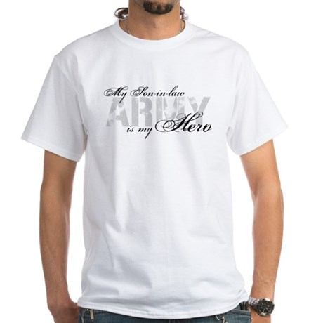 Son-in-law is my Hero ARMY White T-Shirt