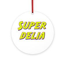 Super delia Ornament (Round)