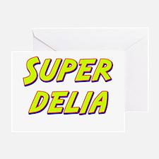 Super delia Greeting Card