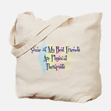 Physical Therapists Friends Tote Bag