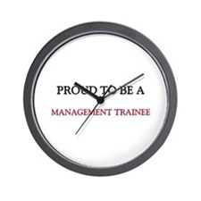Proud to be a Management Trainee Wall Clock