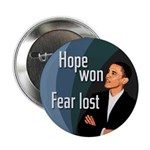 Hope won. Fear lost. Obama button