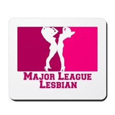 Major League Lesbian Mousepad