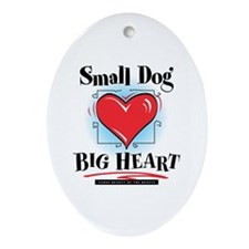 Small Dog Big Heart Oval Ornament