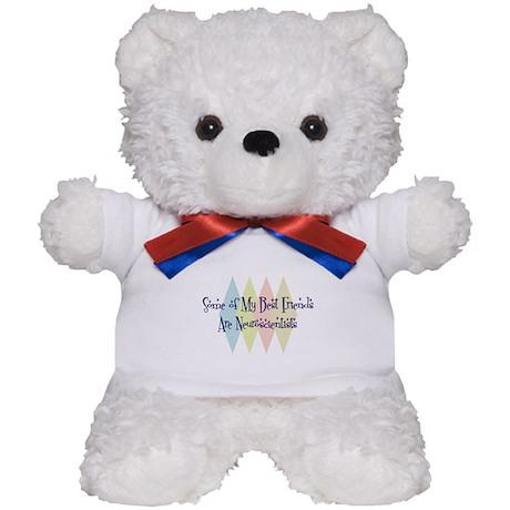 Neuroscientists Friends Teddy Bear