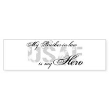 Brother-in-law is My Hero USAF Bumper Bumper Sticker