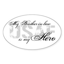 Brother-in-law is My Hero USAF Oval Decal