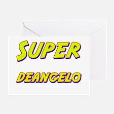 Super deangelo Greeting Card