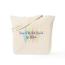 Millers Friends Tote Bag