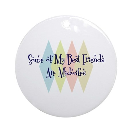 Midwifes Friends Ornament (Round)