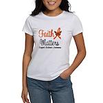Leukemia: Faith Matters Women's T-Shirt