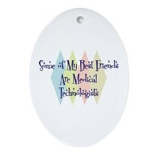 Medical Technologists Friends Oval Ornament