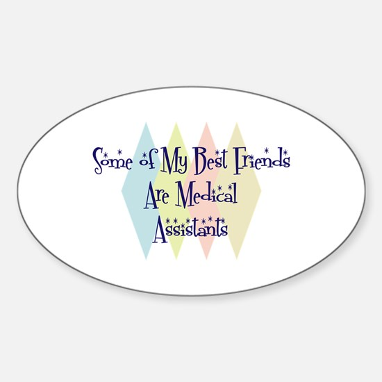 Medical Assistants Friends Oval Decal