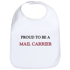 Proud to be a Mail Carrier Bib