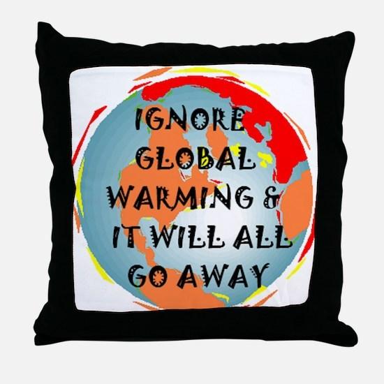 GLOBAL WARMING WARNING Throw Pillow