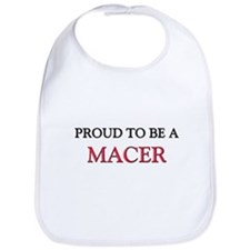 Proud to be a Macer Bib