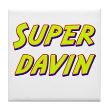 Super davin Tile Coaster