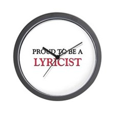 Proud to be a Lyricist Wall Clock