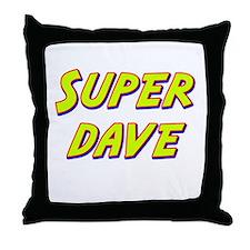 Super dave Throw Pillow