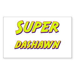 Super dashawn Rectangle Decal