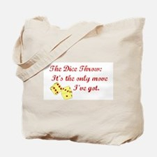The Dice Throw Tote Bag