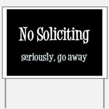 Cute No soliciting Yard Sign