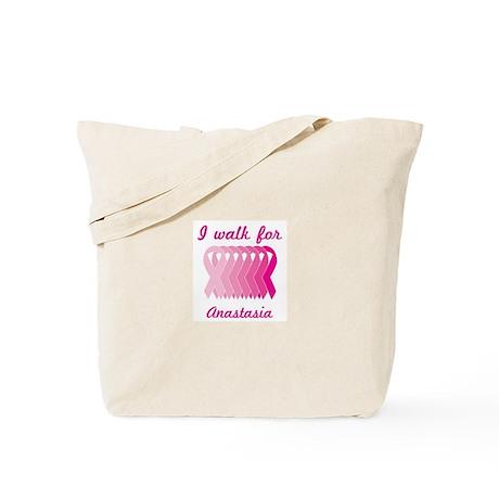 I walk for Anastasia Tote Bag