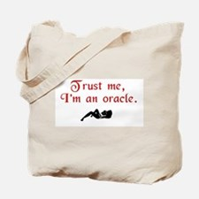 Trust the Oracle Tote Bag