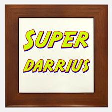 Super darrius Framed Tile