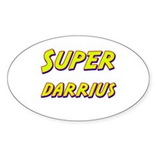 Super darrius Oval Decal