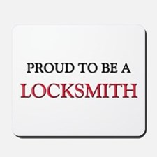 Proud to be a Locksmith Mousepad