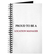 Proud to be a Location Manager Journal