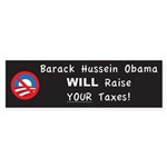BHO will rasie taxes Bumper Sticker (50 pk)