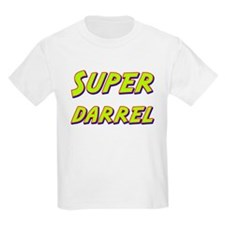 Super darrel T-Shirt