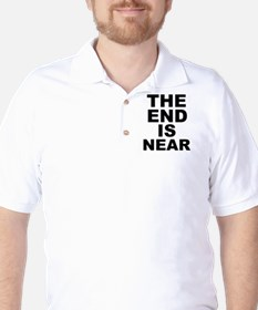 THE END IS NEAR Golf Shirt