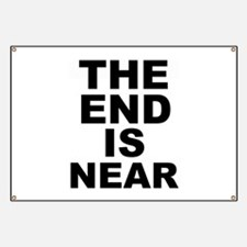 THE END IS NEAR Banner