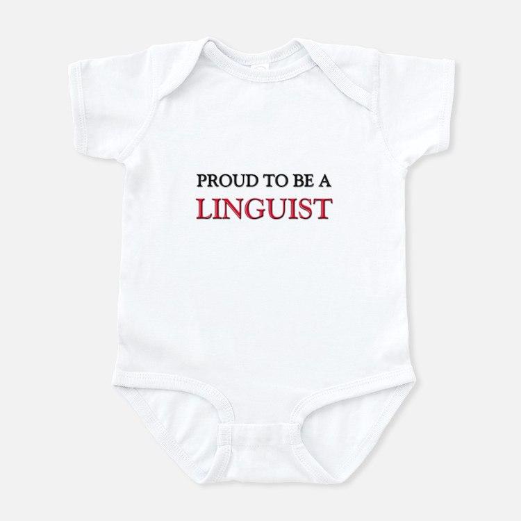 Proud to be a Linguist Infant Bodysuit