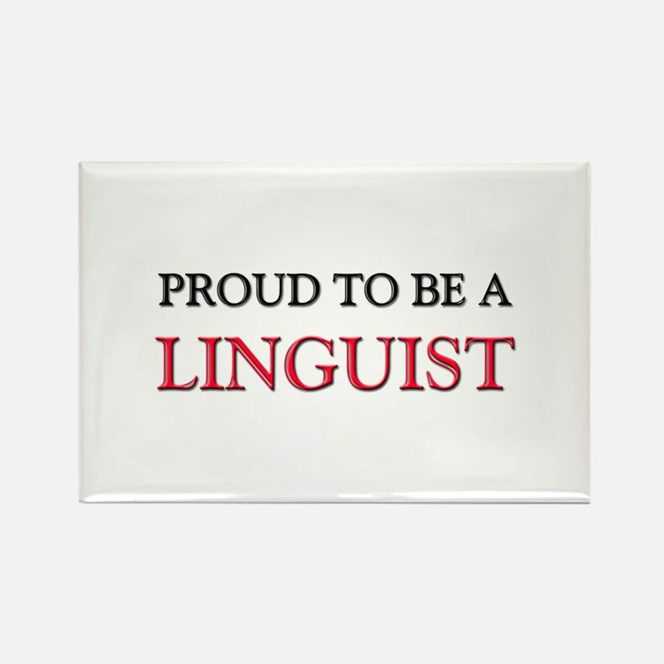 Proud to be a Linguist Rectangle Magnet