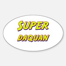Super daquan Oval Decal
