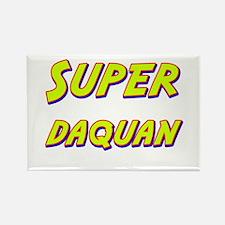 Super daquan Rectangle Magnet