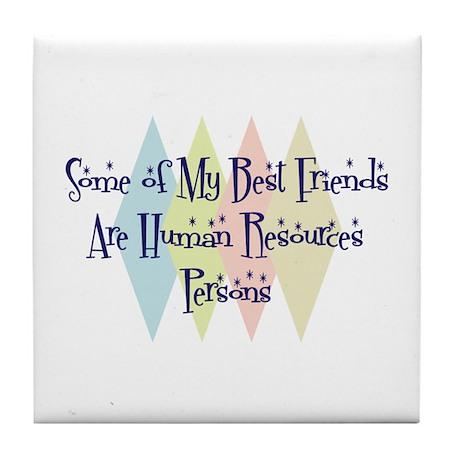 Human Resources Person Friends Tile Coaster
