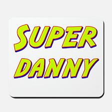 Super danny Mousepad
